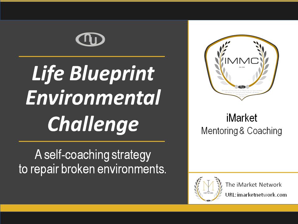 Life's Blueprint - Environmental Challenge